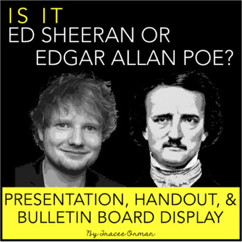 Ed Sheeran Or Edgar Allan Poe Interactive Bulletin Board Presentation Quiz