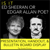 Ed Sheeran or Edgar Allan Poe Interactive Bulletin Board,