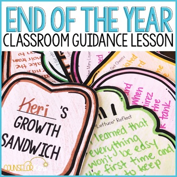 End of the Year Reflections/Transitions Classroom Guidance Lesson (Upper El)