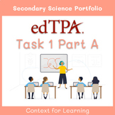 Secondary Science EdTPA Task 1 Part A - Context Information