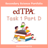Secondary Science EdTPA Task 1 Part D - Assessments