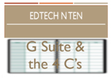 EdTech n Ten - G Suite & the 4 C's