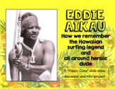 Eddie Aikau and Surfing Slide Show/Assessment/Mini-Project