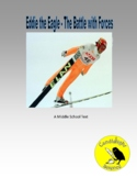 Eddie the Eagle - The Battle with Forces - SC.6.P.13.1 - 2 Levels