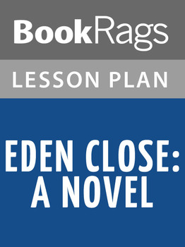 Eden Close: A Novel Lesson Plans