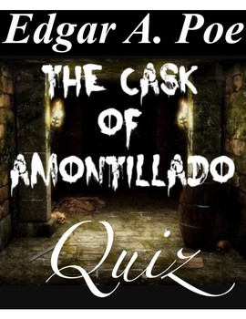 "Edgar A. Poe's ""The Cask Of Amontillado"""