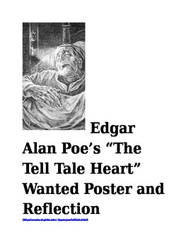 """Edgar Alan Poe's """"The Tell Tale Heart"""" Wanted Poster and Reflection"""