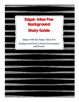 Edgar Allan Poe Background Study Guide: Follows PowerPoint