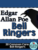 Edgar Allan Poe Common Core Bell Ringers