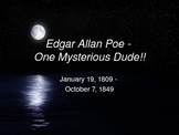 Edgar Allan Poe: One Mysterious Dude