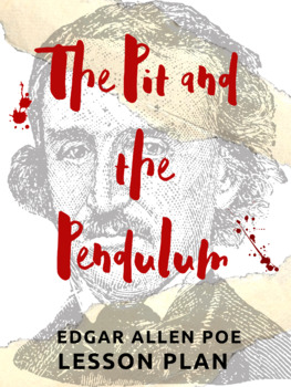 Edgar Allan Poe Pit and the Pendulum Lesson Plan
