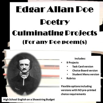 Edgar Allan Poe Poetry Culminating Projects (for any Poe poem or poems)