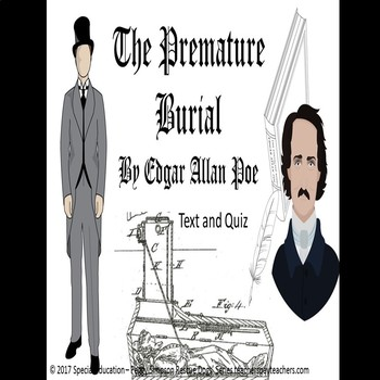 Edgar Allan Poe The Premature Burial Text & Quiz SPED/SLD/ELD