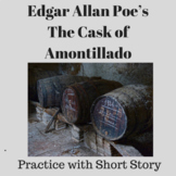 Edgar Allan Poe's The Cask of Amontillado: Practice with S