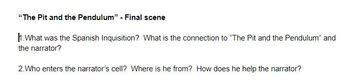 """Edgar Allan Poe's """"The Pit and the Pendulum"""" - questions on final scene"""