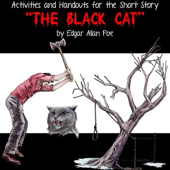 """Activities and Handouts for the Short Story """"The Black Cat"""" by Edgar Allan Poe"""