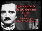 Edgar Allan Poe's The Tell-Tale Heart Mini-Unit w/ ELA 9-10 & 11-12 Common Core