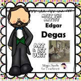 Edgar Degas Activities - Famous Artist Biograph Art Unit -