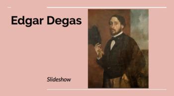 Edgar Degas PowerPoint Slideshow