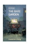 Edge The Bare Garden- FULL YA manuscript!