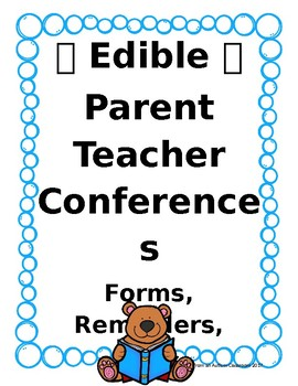 Edible Parent Teacher Conferences Forms