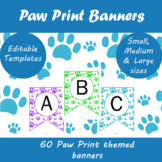 Editable Paw themed Classroom Banners