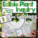 Parts of Plants Inquiry Science Centers | Edible Plants Lab