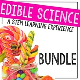 Hands-on Science Bundle: Edible Experiments & Activities for the STEM Classroom