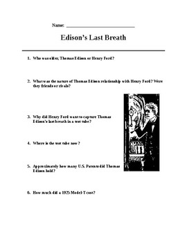 Edison's Last Breath. Science Literacy/ Questions