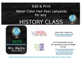 Edit Hall Pass Lanyards for History Classes