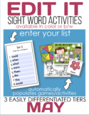 Edit It-May Sight Word Activities-Differentiated (Color and B/W)