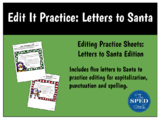 Edit It Practice: Letters to Santa Edition