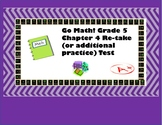 Edit Product: Go Math! Chapter 4 Extra Test for Grade 5 for either Retake or Ext
