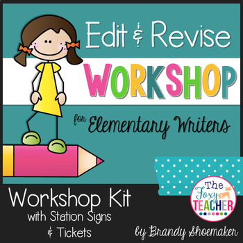 Edit & Revise Workshop for Elementary Writers