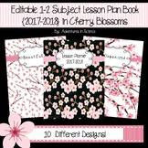 Editable 1-2 Subject Lesson Plan Book {2017-2018} in Cherr