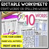 Editable 10 Sight Word, Spelling Words, Word Work, Workshe