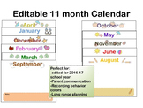 Editable 11 month 5-day Calendar