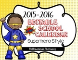 *Editable* 2015-2016 Superhero Calendar
