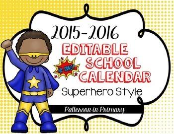*Editable* 2015-2016 Superhero Calendar