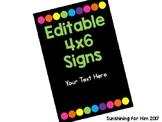 Editable 4x6 Signs