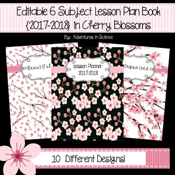 Editable 6 Subject Lesson Plan Book {2017-2018} in Cherry Blossoms