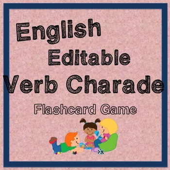 Editable Action Verb Charade Game - Fun time filler