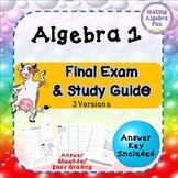Editable Algebra 1 Final Exam (3 Versions) and Study Guide