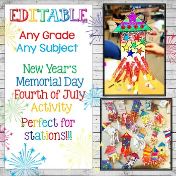 EDITABLE New Year Memorial Day 4th of July Any Grade Any Subject Activity