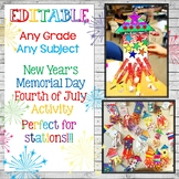 EDITABLE New Year Memorial Day 4th of July Any Grade Any S
