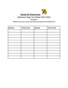 Editable Art Classroom Bathroom Sign Out Sheet!