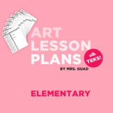 Editable Art Lesson Plan Templates - With TEKS