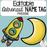 Editable Astronaut Themed Name Tag Freebie - Perfect for Solar Eclipse 2017