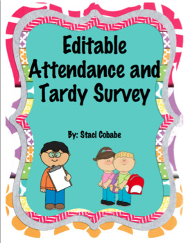 Editable Attendance and Tardy Survey