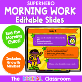 Editable SUPERHERO Themed Morning Work PowerPoint Templates